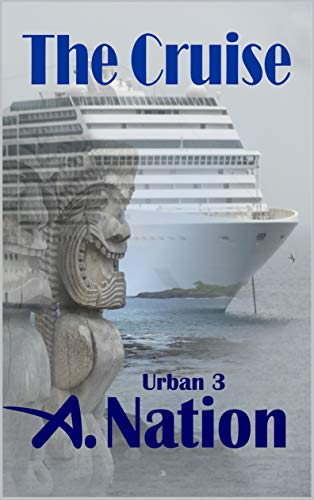 The Cruise: Lost at Sea (Urban Fantasy Book 3)
