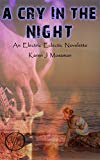Book Cover A Cry in the Night: An Electric Eclectic Book