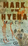 Book Cover Mark of The Hyena: An Electric Eclectic Book