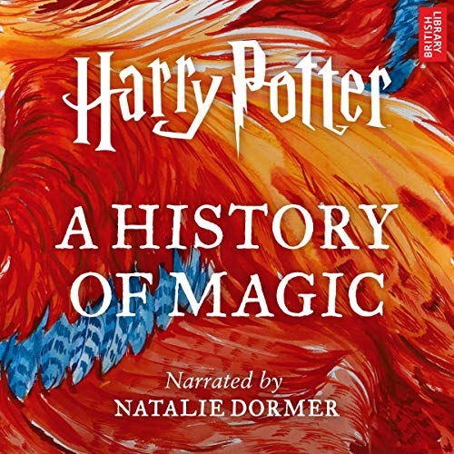 Book Cover Harry Potter: A History of Magic: An Audio Documentary