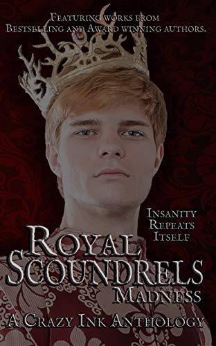 Book Cover Royal Scoundrels: Madness (Madness and Malice Book 2)