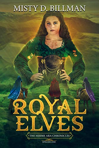 Book Cover Royal Elves (The Hisime Ara Chronicles Book 1)